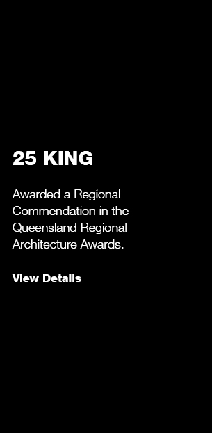 25 King: QLD Regional Architecture Commendation
