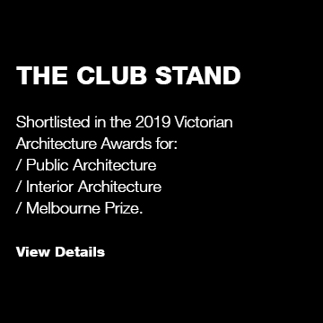 The Club Stand: Victorian Architecture Awards Shortlist