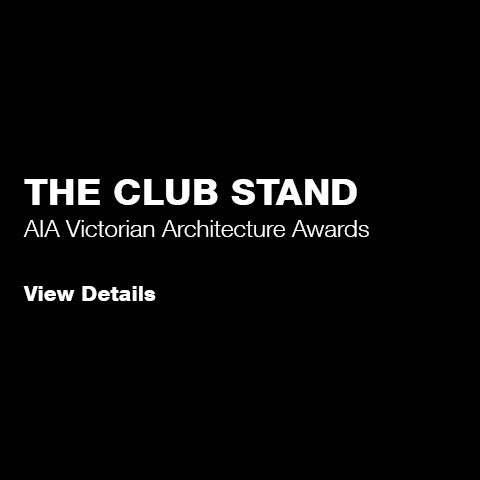 The Club Stand: AIA VIC Award Winner