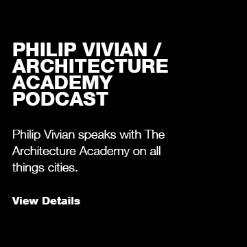 Philip Vivian / The Architecture Academy Podcast
