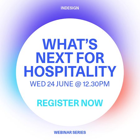 Indesign Webinar/ What's Next for Hospitality