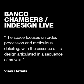 Banco Chambers / Indesign Live
