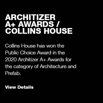 Architizer A+ Awards / Collins House
