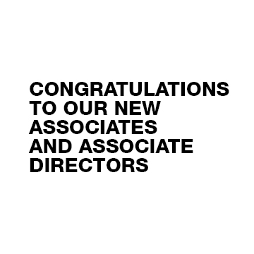 Leadership Announcement / Associates and Associate Directors